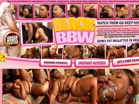 Welcome to Black BBW! 1800Gb movies content! Kinky fat mulattos in bbw porn!
